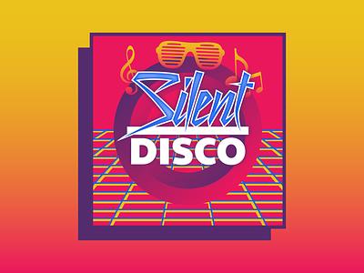 Event Branding   Silent Disco nashville retro disco silent event 80s typogaphy illustration welcome week univeristy color college design branding