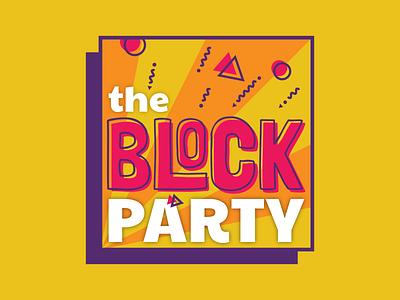 Event Branding   The Block Party nashville retro party block 70s university typography welcome week illustration event design college color branding