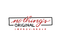 Logo Design | Nothing's Original Improv Group nothings original logotype design logotype simple digital calligraphy red improvisation brand college hand lettered lettering group improv logo design logo illustration design nashville branding