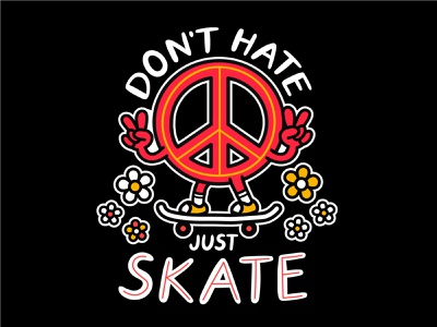 Don't hate just skate lettering love violence hate stop sign hippie peace tee cute t shirt cartoon character illustration print