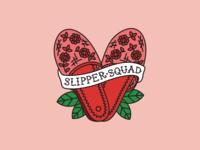 Slipper Squad