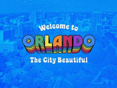 Welcome to Orlando rainbow funky groovy 70s vintage retro lettering typography type florida orlando