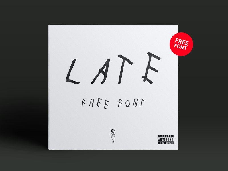Late Regular Free Font font free download typography drake late youre reading this free font