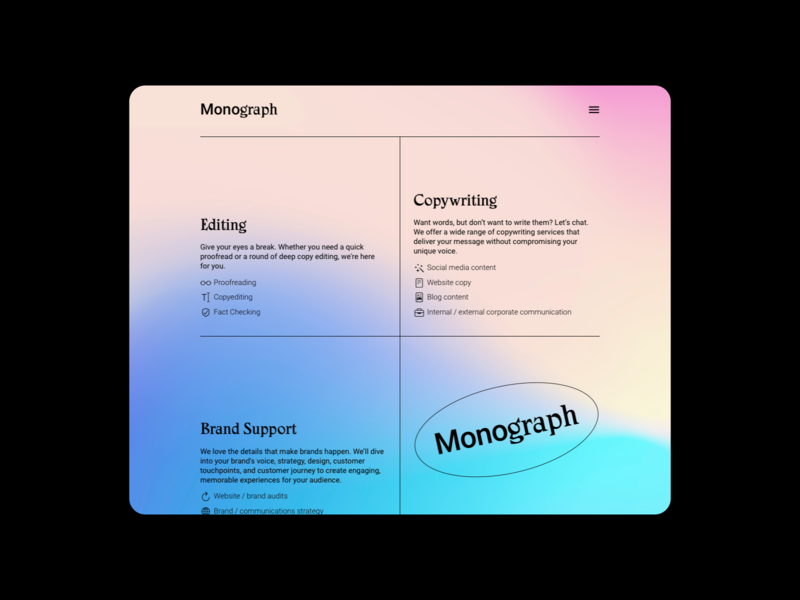 Services • Monograph Communications gradients font typography web design design minimal color