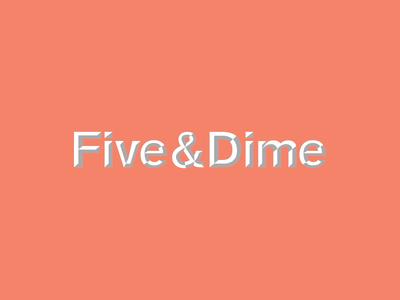 Five&Dime