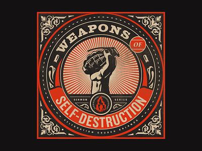 Weapons of Self-Destruction - Week 2 propaganda church branding series destruction obey weapon