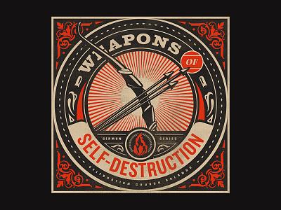 Weapons of Self-Destruction - Week 3 propagandap church branding series destruction obey weapon