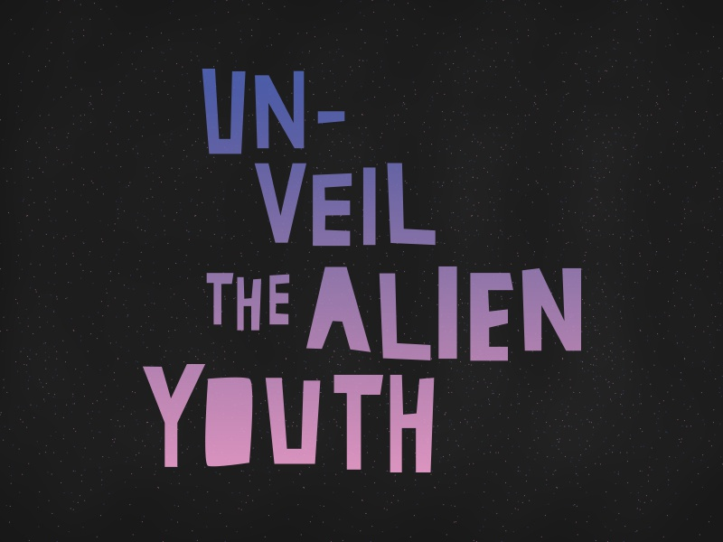 Un-veil typography space aliens hand-drawn lettering