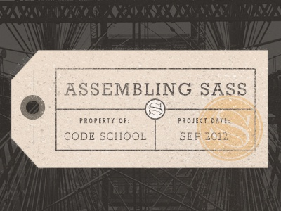 Assembling Sass tag sass code school code engineering architecture badge