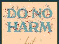 Do No Harm (part one)