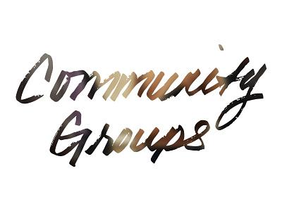Community Groups church community groups handwritten logo alabaster