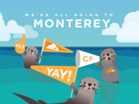 We're All Going to Monterey!