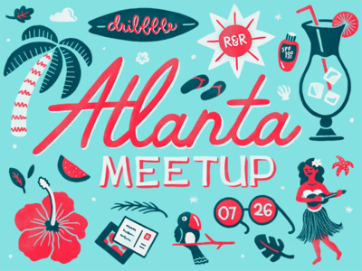 ATL Dribbble Meetup 2018 hula surf beach tropical illustration typography event meetup dribbble