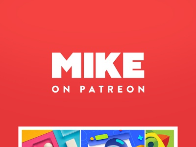 Mike on Patreon! tutorial vector 2d 3d ux ui typography illustration web design