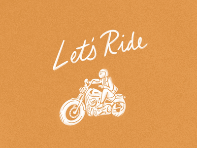 Let's Ride orange lettering typography adventure ride motorcycle texture vintage illustration