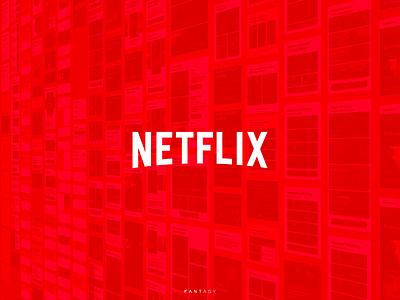 Netflix by Fantasy
