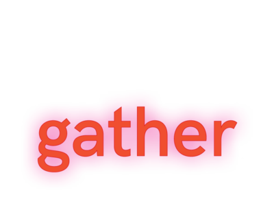 Gather Conference