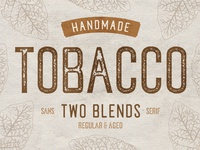 Tobacco Typeface - Two Tasty Blends