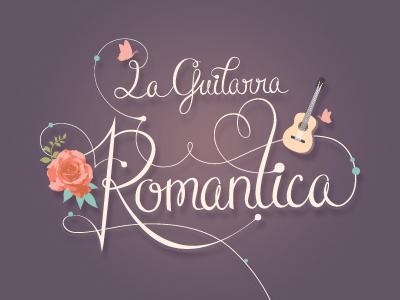 La Guitarra Romantica lettering vintage script guitar