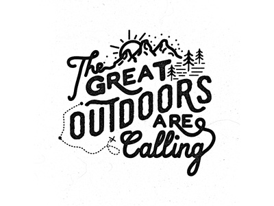 The Great Outdoors is Calling