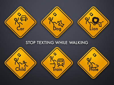 STOP TEXTING WHILE WALKING