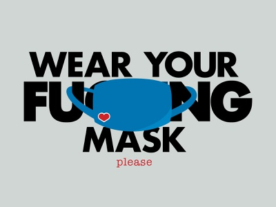 Wear your f*cking mask, please covid19 covid mask design typography illustration vector flat