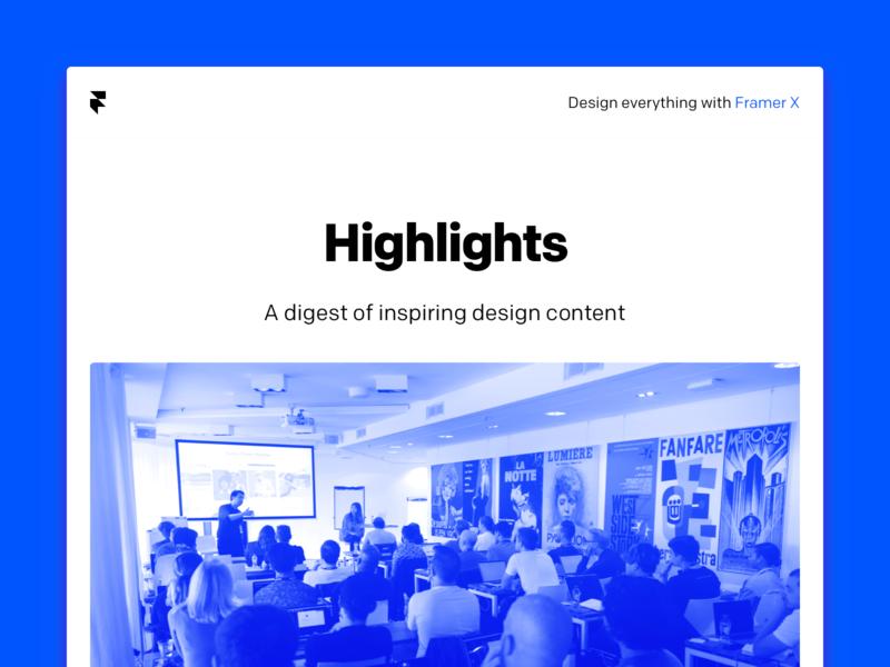 Framer — Weekly Newsletter inbox tool design framer x framer inspiration mailling email newsletter mail