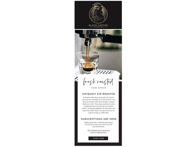Black Coffee email design branding typography design marketing business cards social media print collateral website
