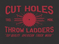 Cut Holes x Throw Ladders