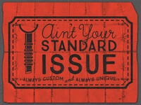 Ain't Your Standard Issue