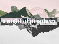 A Night Of Prophecy