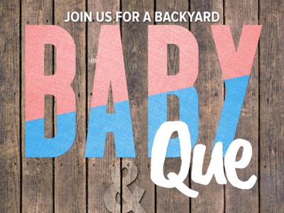 Backyard BabyQue typography photoshop invitation