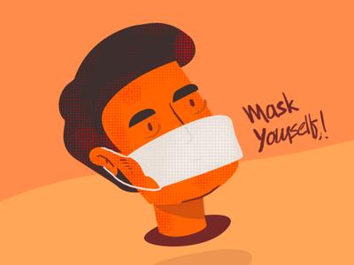 Mask yourself!
