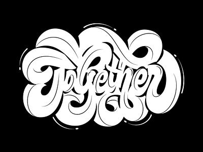 Together custom script bold big lettering juicy contours fat scripts together