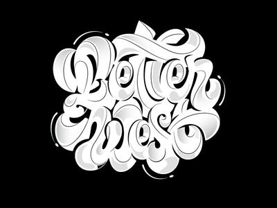 LetterWest pencil pushers lettering custom bigger type bold big fat scripts workshop juicy contours letterwest