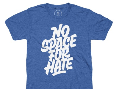 No Space for Hate - DTG custom anitracist space type lettering design intl shipping no space for hate direct to garment