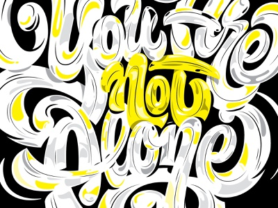 You Are Not Alone mental health campaign mural vector design custom type lettering