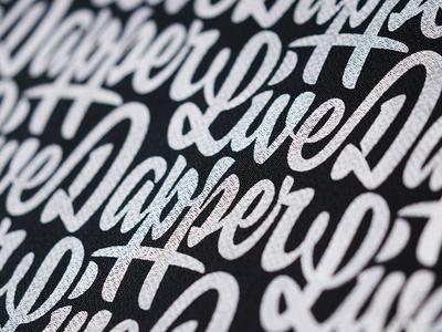 Live Dapper Pattern screenprint repeating script dapper live pattern lettering
