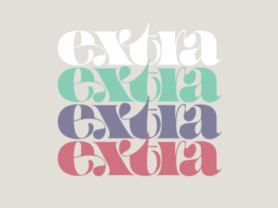 extra extra type form extra typography lettering