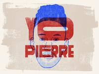 Yo Pierre!