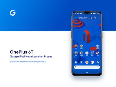 💯 One Plus 6T  /  Nova Launcher Preset 💯 google pixel blue color pixel google preset settings free template launcher nova launcher mobile ux ui phone android oneplus 6t oneplus