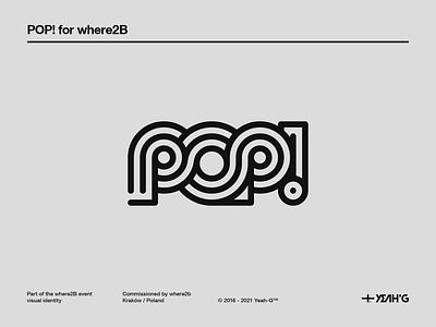 Pop! vector typography branding designer branding concept brand identity branding branding design logo design branding logotype design wordmark monochrome monoline logodesign logo designer logotypedesign logotype logomark logo logo design