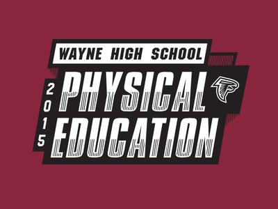 2015 PE Shirt Graphic for Wayne High School