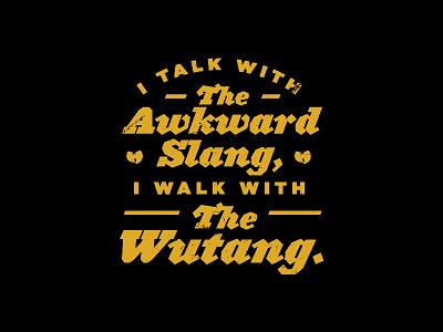Wutang is Forever. music legend album underground nyc ghetto typography lyrics rap wutang