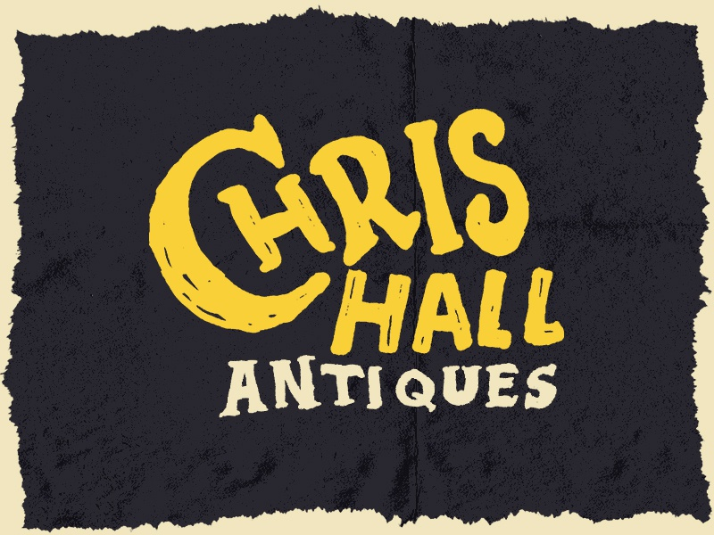 Chris Hall Antiques dirty gritty lettering hand drawn type hand drawn text type text country picker salvage junk signage retro vintage antiques antique