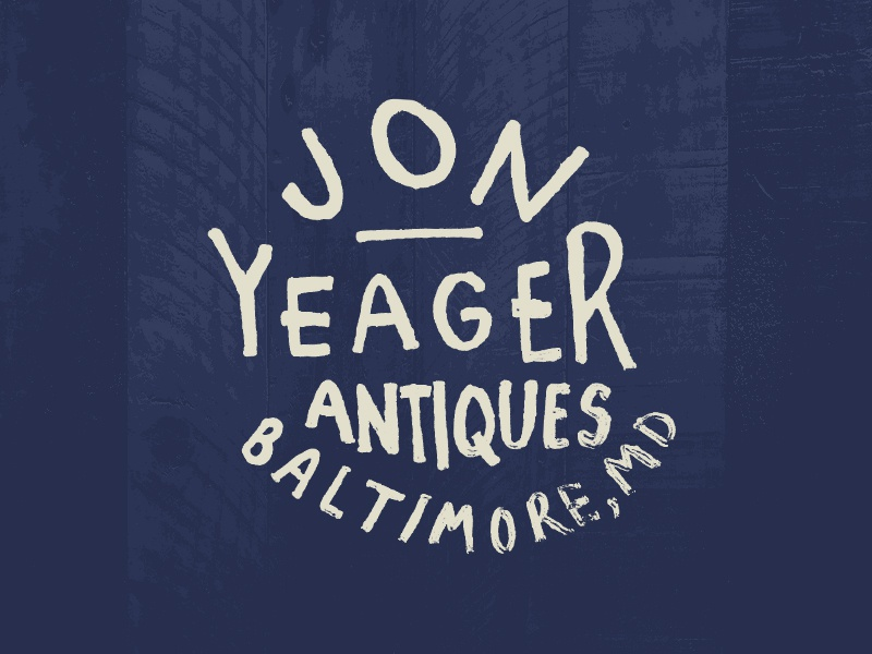 Jon Yeager Antiques wood hand lettering lettering typography text type hand drawn type signs signage retro vintage baltimore american picker junkin junk antiques