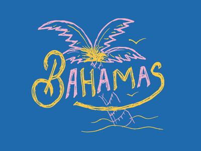 Bahamas vacation tropics tropical trip travel summer sand palm tree palm leaf palm island hand lettering cruise coast breeze beach bahamas
