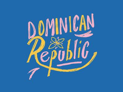 Dominican Republic flower vacation tropics tropical trip travel summer sand palm tree palm leaf palm island hand lettering cruise coast breeze beach dominican republic bahamas