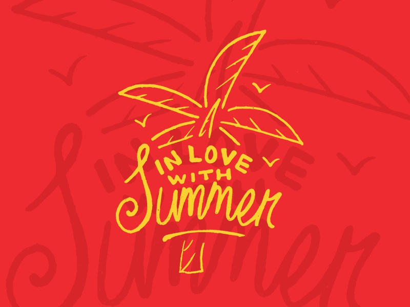 In Love With Summer ocean waves typography season hand lettering sand beach sun breeze tropical palm tree summer