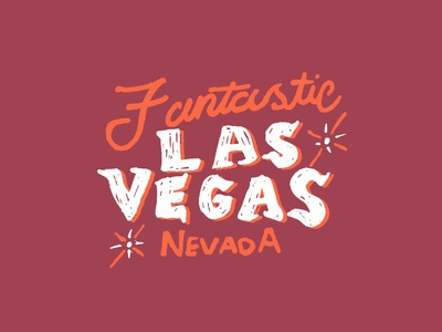 Fabulous & Fantastic Las Vegas fantastic fabulous state lights hand drawn text gritty text gambling gamble casino strip desert west nevada vegas las vegas